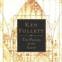 Pillars of the Earth - Ken Follett
