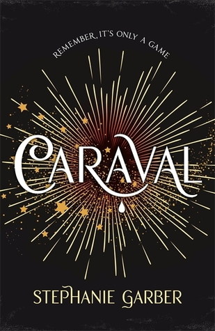 Caraval - Stephanie Garber UK edition